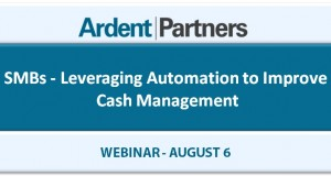 Upcoming Webinar: SMBs – Leveraging Automation to Improve Cash Management