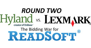 Hyland, Lexmark Outbid Each Other a Second Time for ReadSoft